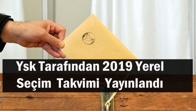 YSK tarafından 2019 yerel seçim takvimi yayınlandı