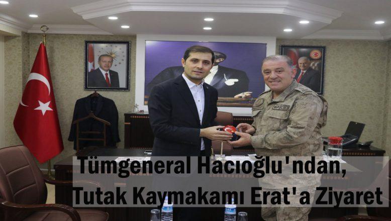 Tümgeneral Hacıoğlu'ndan, Kaymakam Erat'a Ziyaret