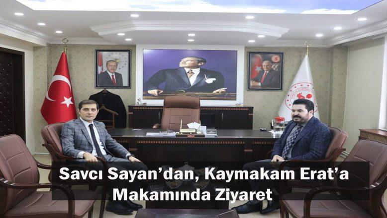 Ağrı Belediye Başkan Adayı Sayan'dan, Tutak Kaymakamı Erat'a Ziyaret