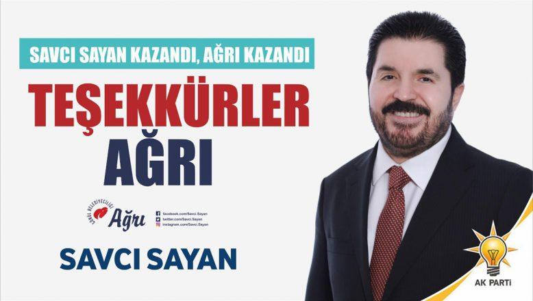Başkan Sayan; Ağrı'lılar Siz Dünyaya, Türkiye'ye Tarihi Bir Ders Verdiniz