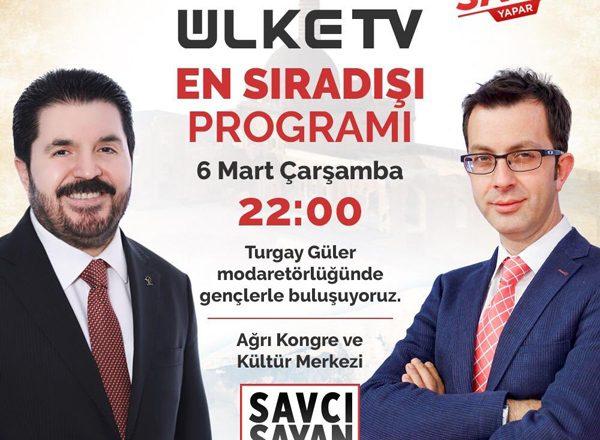 Savcı Sayan Bu Akşam Saat 22:00 Ülke TV'de Canlı Yayında  Gençlerle Buluşuyor