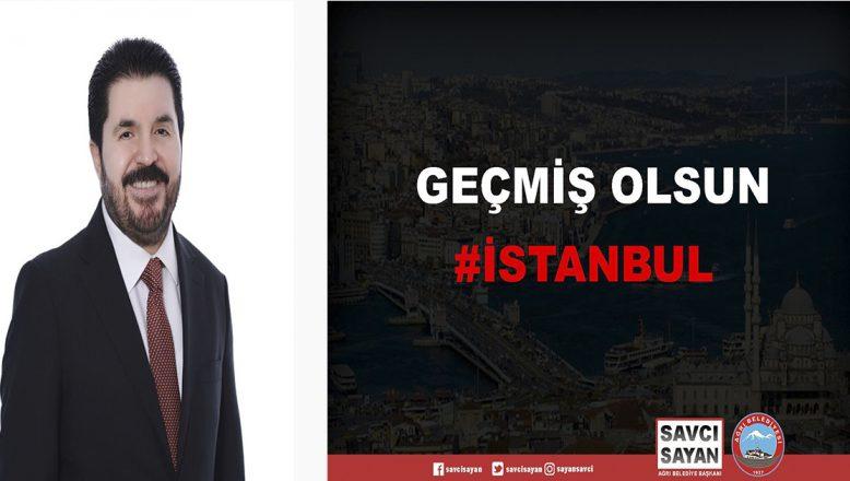 Başkan Sayan'dan İstanbul'a Geçmiş Olsun Mesajı