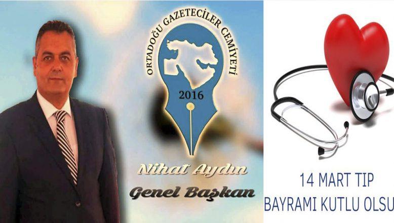 OGC Genel Başkanı Aydın'dan 14 Mart Tıp Bayramı Mesajı