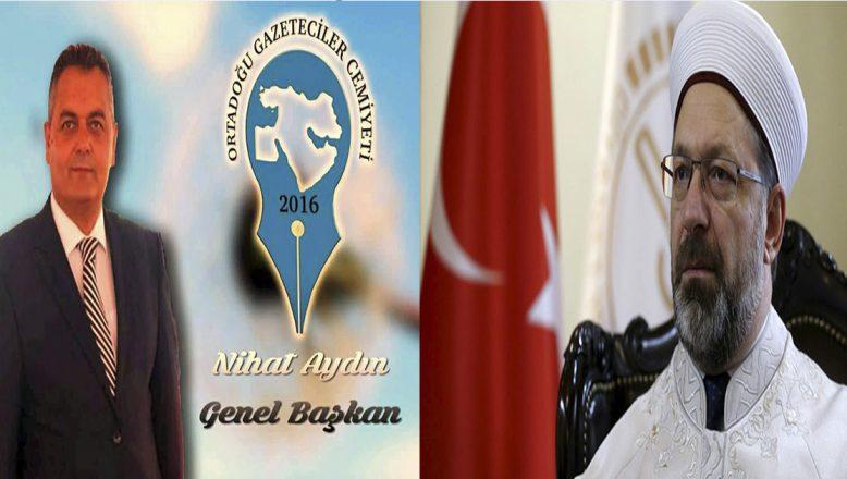 Orta Doğu Gazetecileri Cemiyetinden Diyanet Başkanı Erbaş'a Destek