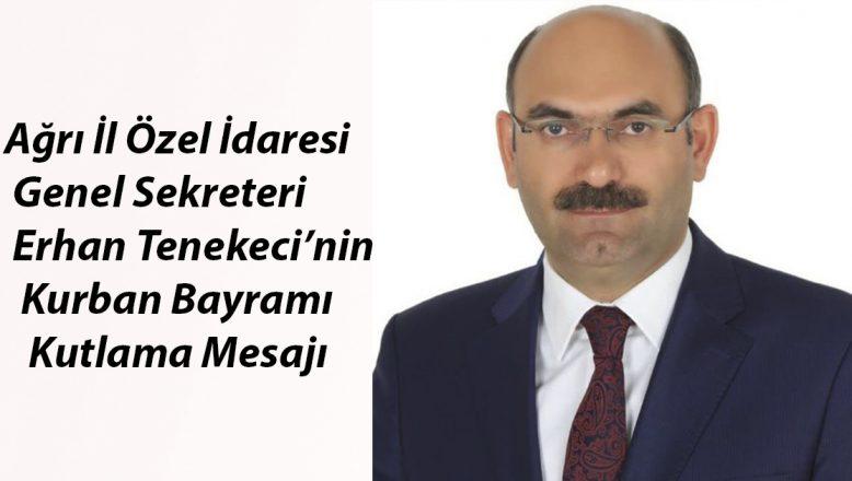 Erhan Tenekeci'nin Kurban Bayramı Kutlama Mesajı