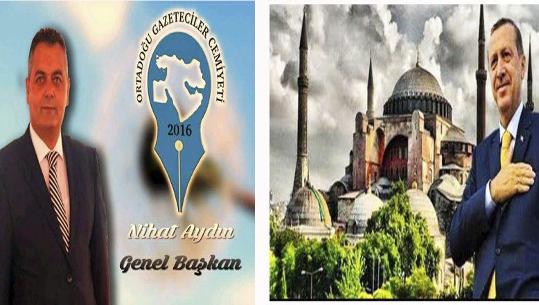 OGC Genel Başkanı Aydın:Ayasofya'da 86 yıl sonra namaz kılınacak, ezan sesleri yükselecek