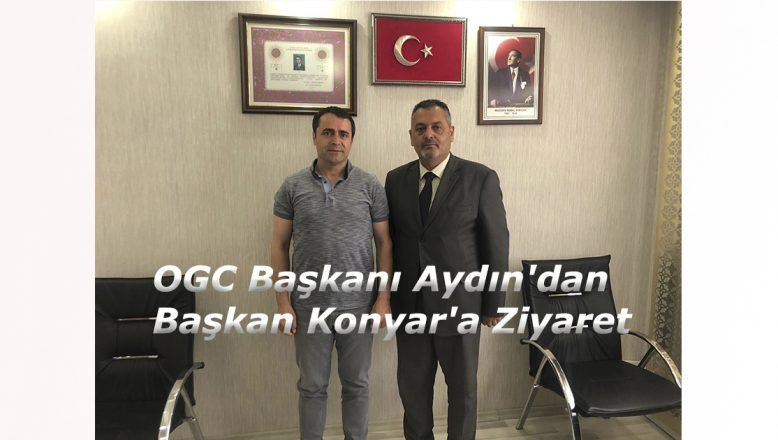 OGC'den Doğubayazıt Ak Parti İlçe Başkanı Konyar'a Ziyaret