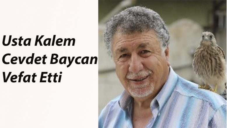 Usta Kalem Cevdet Baycan Vefat Etti