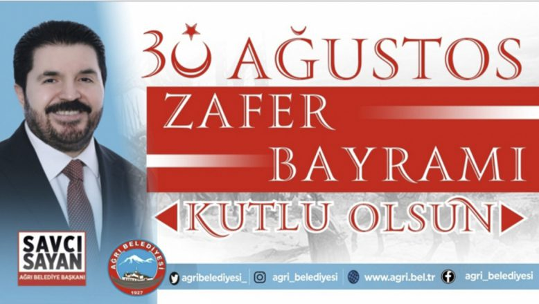 Başkan Savcı Sayan'ın 30 Ağustos Zafer Bayramı Mesajı