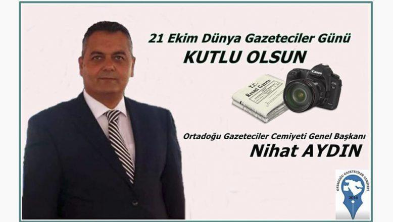OGC Genel Başkanı Aydın'dan 21 Ekim Dünya Gazeteciler Günü Kutlama Mesajı