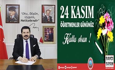 Başkan Savcı Sayan'ın 24 Kasım Öğretmenler Günü Kutlama Mesajı