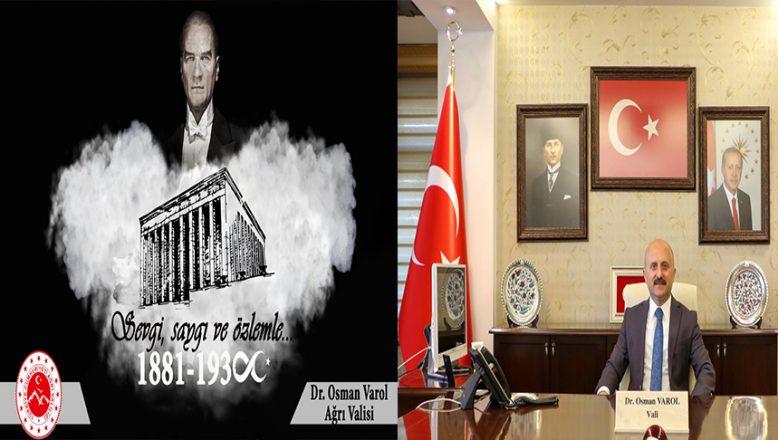 Vali Varol'un 10 Kasım Atatürk'ü Anma Günü Mesajı