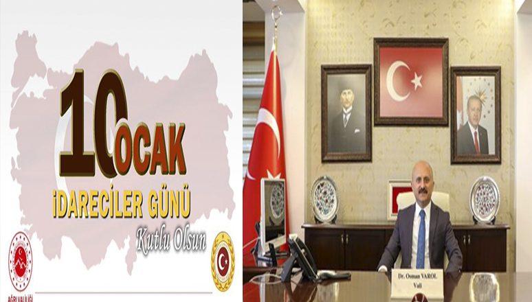 Vali Dr. Osman Varol'un, 10 Ocak İdareciler Günü Mesajı