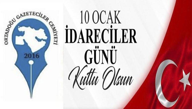 """OGC Genel Başkanı Aydın'ın """"10 Ocak İdareciler Günü"""" Mesajı"""