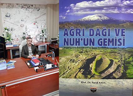 """Prof. Dr. Faruk Kaya'nın Beklenen """"Ağrı Dağı ve Nuh'un Gemisi"""" Kitabı Çıktı"""