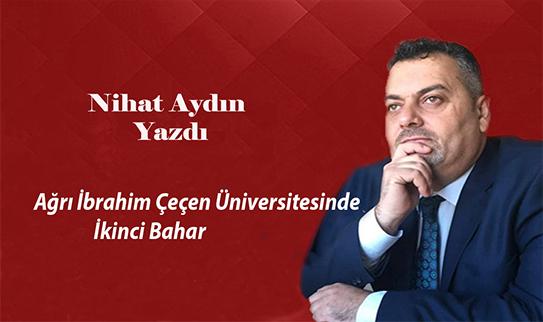 Ağrı İbrahim Çeçen Üniversitesinde İkinci Bahar