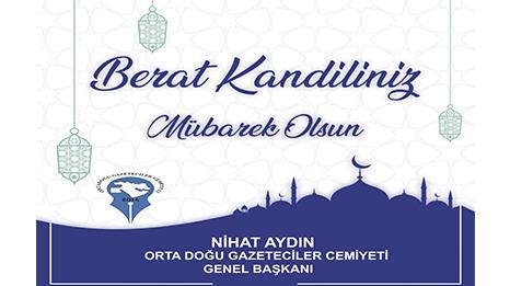 OGC Genel Başkanı Nihat Aydın'dan Berat Kandili Kutlama Mesajı