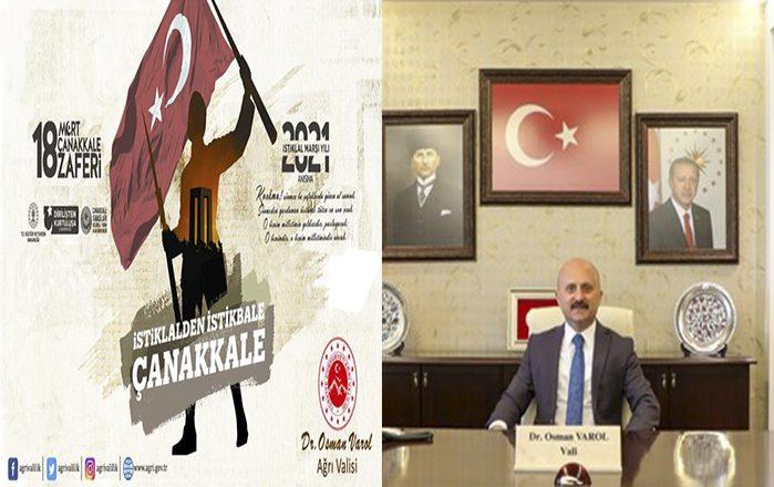 Ağrı Valisi Dr. Osman Varol'un 18 Mart Çanakkale Zaferi Mesajı
