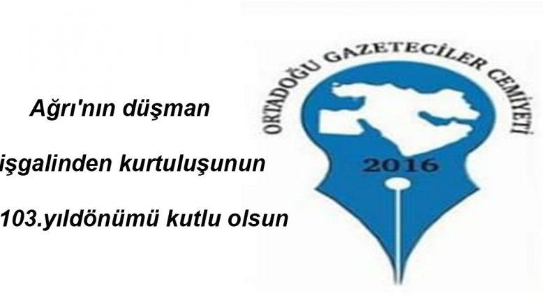 OGC'DEN Ağrı'nın Düşman İşgalinden Kurtuluşunun 103. Yıldönümü Kutlama Mesajı