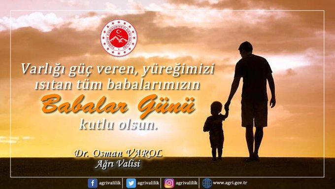Ağrı Valisi Dr.Osman Varol'dan Babalar Günü Mesajı