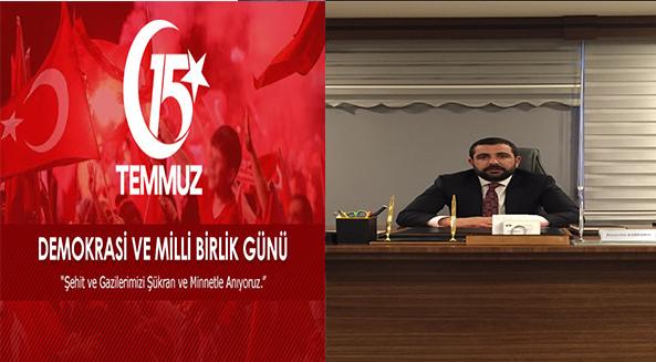 """İş Adamı Volkan Barbaros'un """"15 Temmuz Demokrasi ve Milli Birlik Günü"""" Mesajı"""