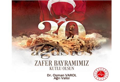 Vali Dr. Osman Varol'un 30 Ağustos Zafer Bayramı Mesajı