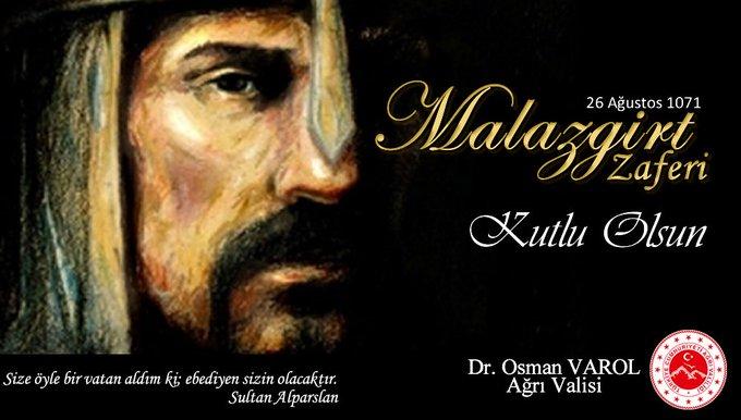 Ağrı Valisi Dr. Osman Varol'un Malazgirt Zaferi Anma Mesajı